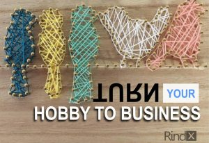 hobby into a sustainable business