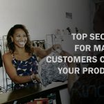 TOP SECRETS FOR MAKING CUSTOMERS CRAVE YOUR PRODUCTS