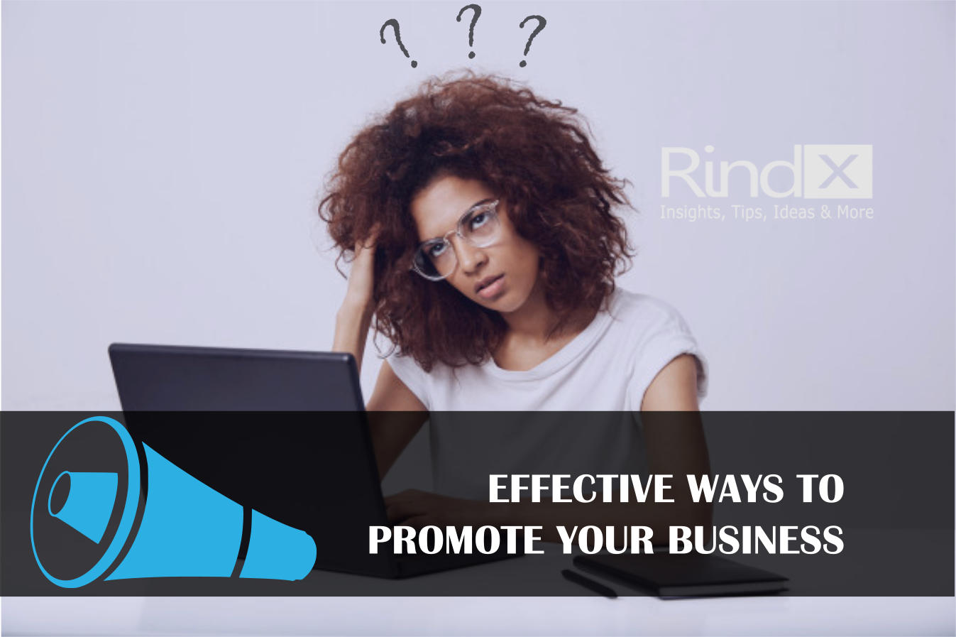 15 HIGHLY EFFECTIVE WAYS TO PROMOTE YOUR BUSINESS