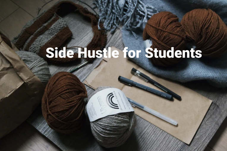 Side Hustle for Students