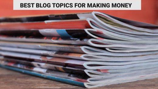best blog topics for making money