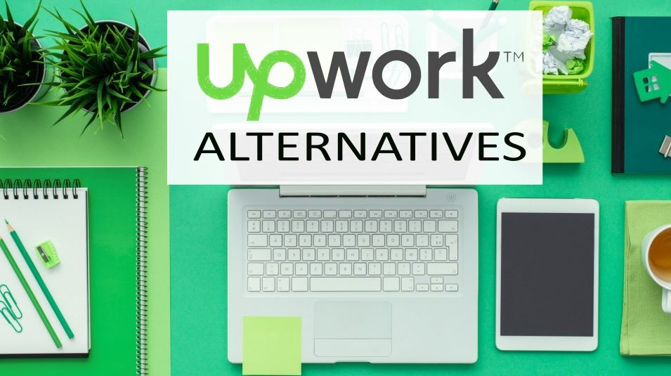 UPWORK ALTERNATIVES, Alternatives to Upwork