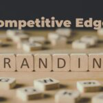 Competitive Edge, Brand Building, SME