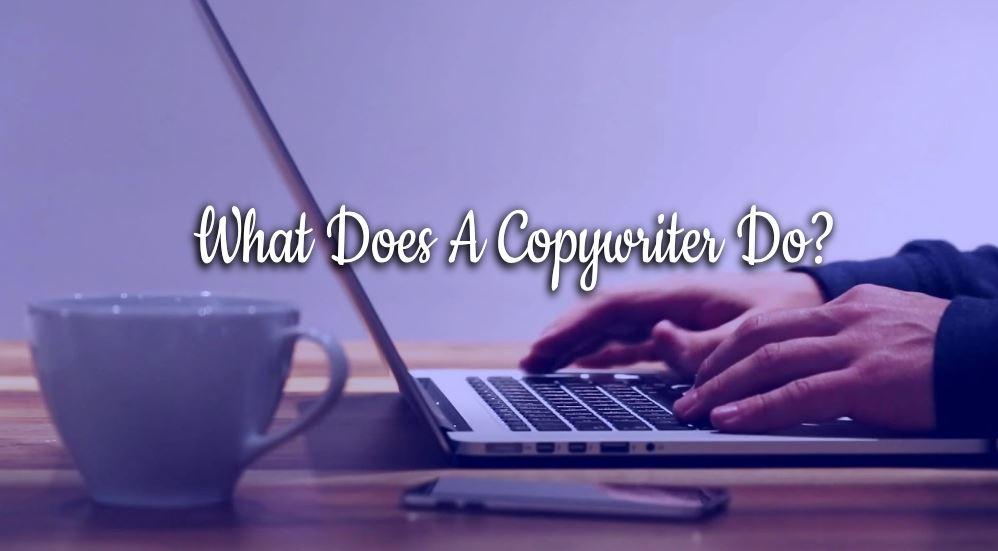 Copywriter Job, Copywriter Job Description, What Does A Copywriter Do