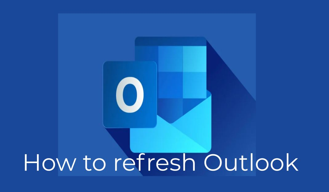 How to Refresh Outlook, Refresh Outlook