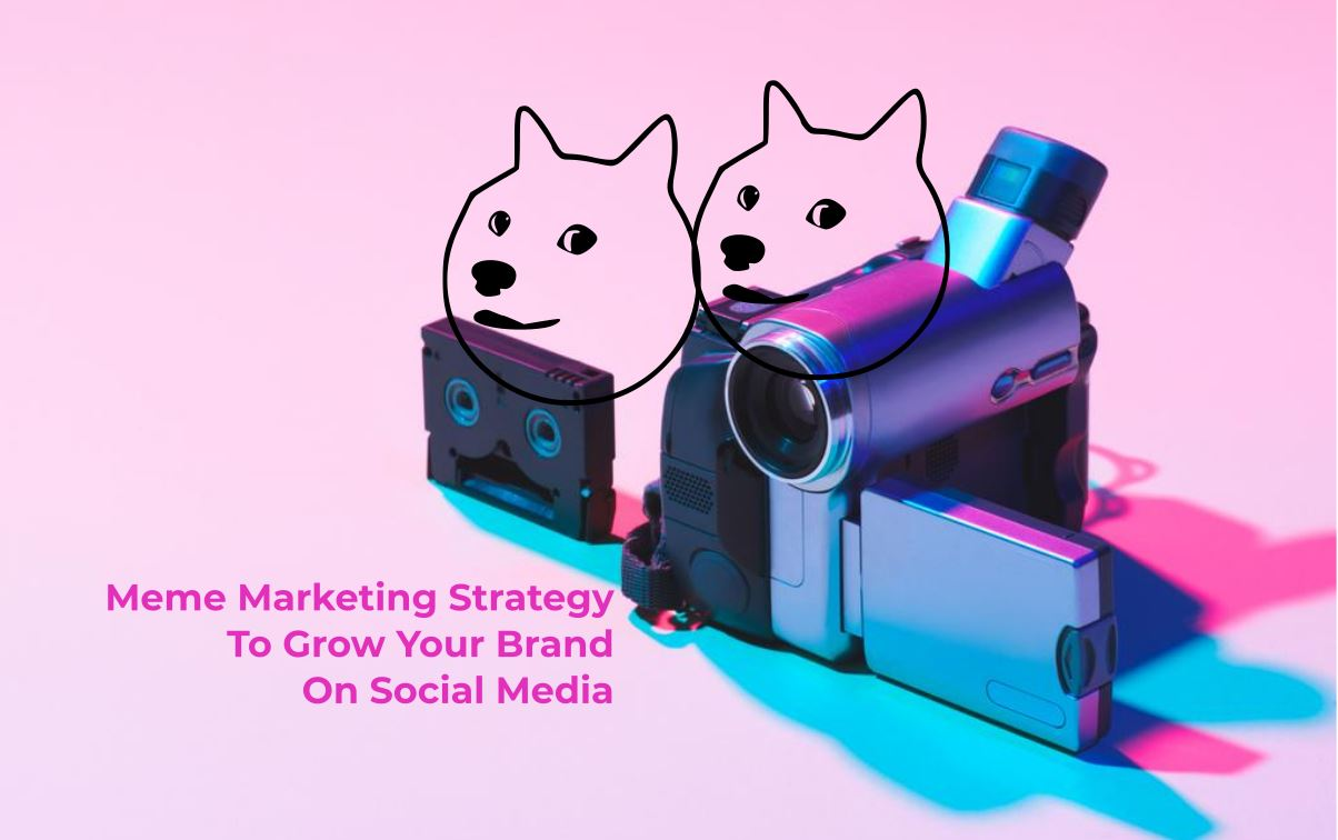 Meme Marketing Strategy, Meme, Meme Marketing